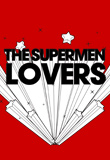 the_supermen_lovers